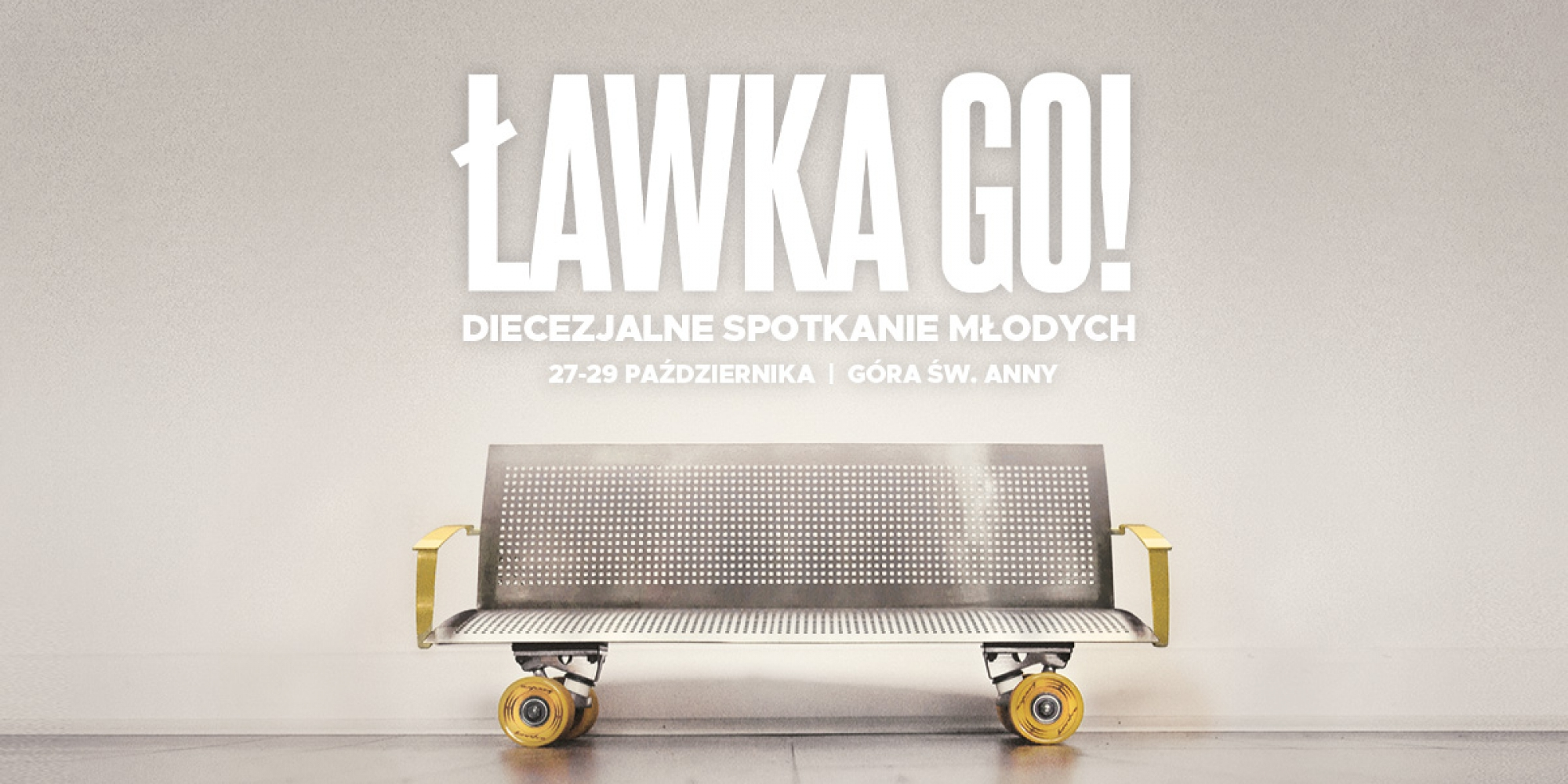 Ławka Go 2017 - Poster